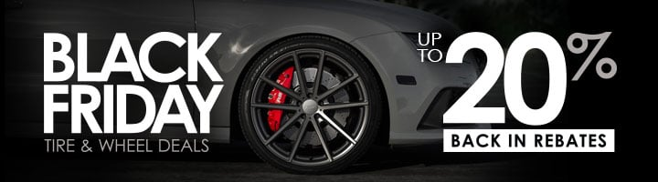 Deals On Tires >> 2018 Black Friday Deals On Tires Wheels Save Up To 20